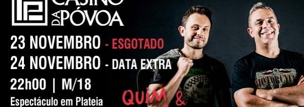 Quim Roscas & Zeca Estacionâncio - Casino da Póvoa ( Data Extra )
