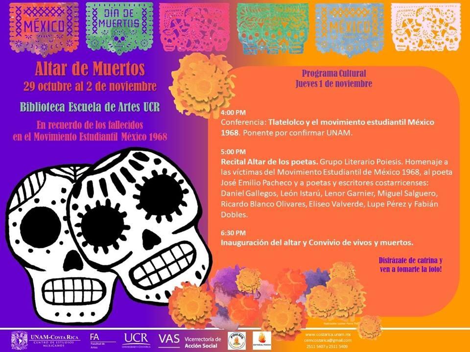 Celebración día de muertos 2018. CEM UNAM & Artes UCR. Conferencia y recital