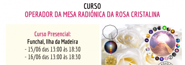 Curso de Operador de Mesa Radiónica da Rosa Cristalina
