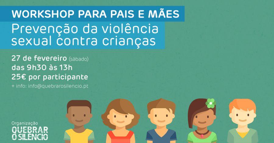 Workshop 'Prevenção da violência sexual contra crianças' - para pais e mães