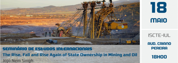 Seminar | The Rise, Fall and Rise Again of State Ownership: Mining and Oil