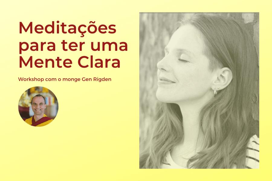 Workshop online 'Meditações para ter uma Mente Clara'