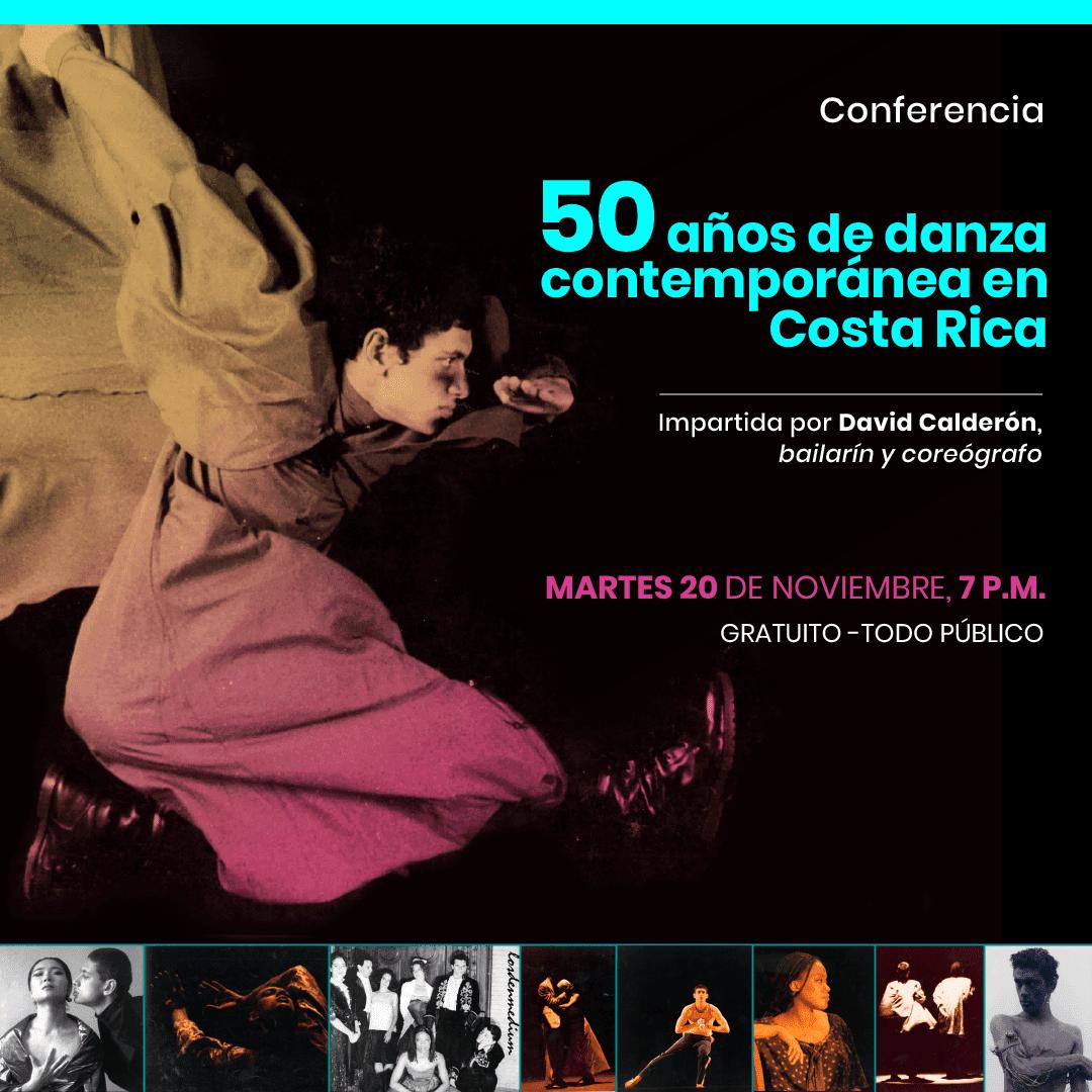 50 años de danza contemporánea en Costa Rica. David Calderón