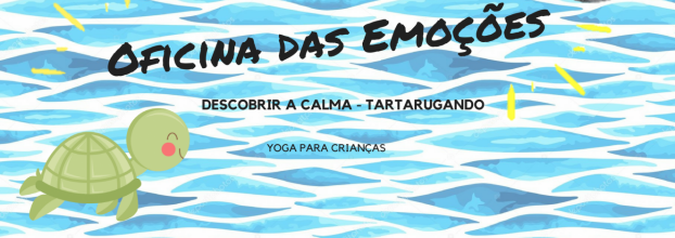 Oficina das Emoções: Descobrir a Calma, Tartarugando