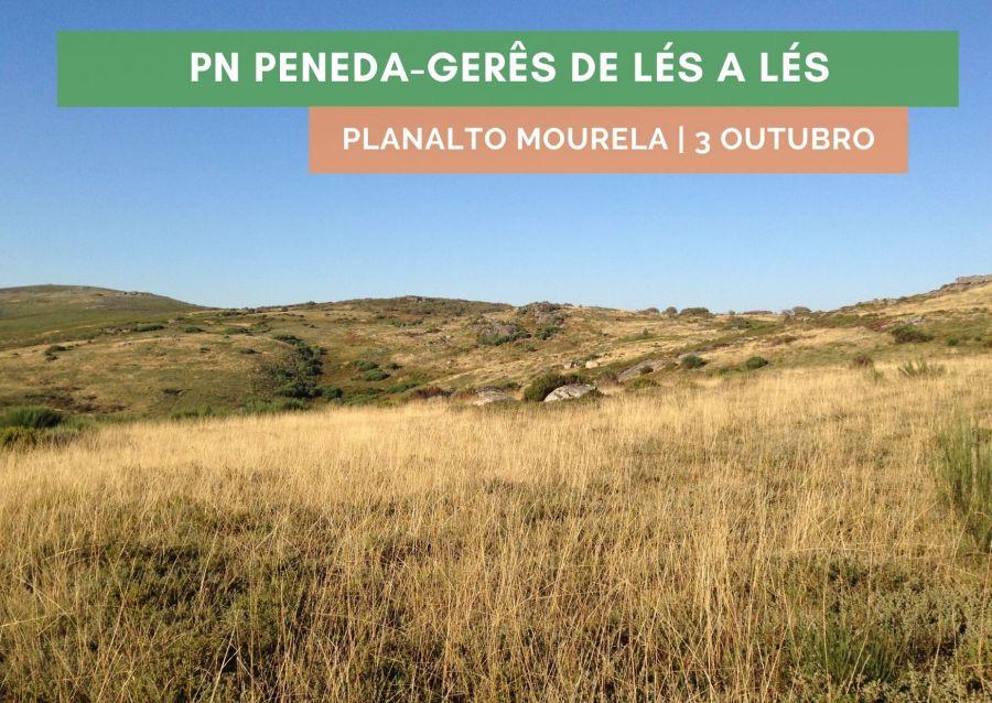 Planalto da Mourela | Peneda-Gerês de Lés a Lés