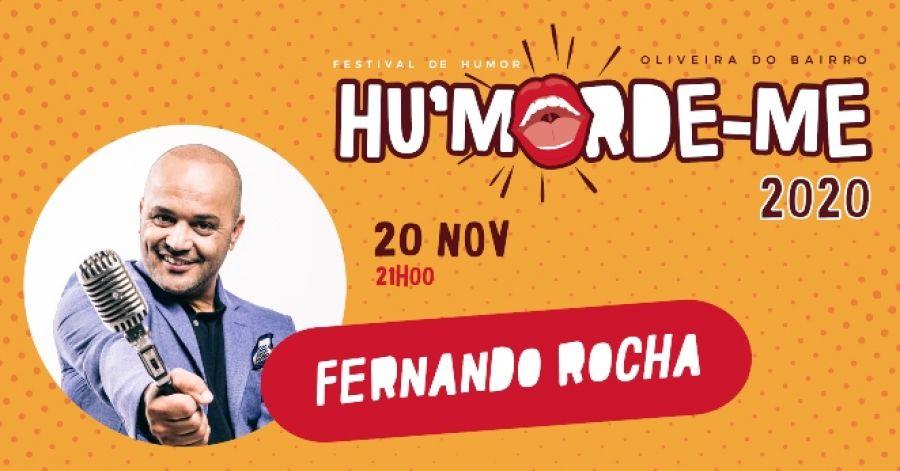 Hu'morde-me apresenta Fernando Rocha