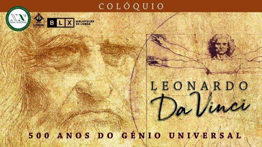 COLÓQUIO E EXPOSIÇÃO 500 Anos de Leonardo da Vinci
