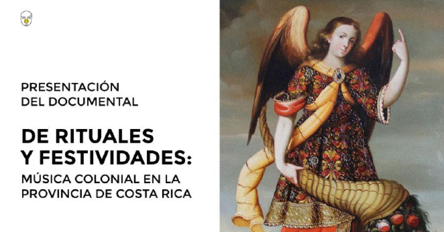 De rituales y festividades, música colonial en la provincia de Costa Rica. Documental
