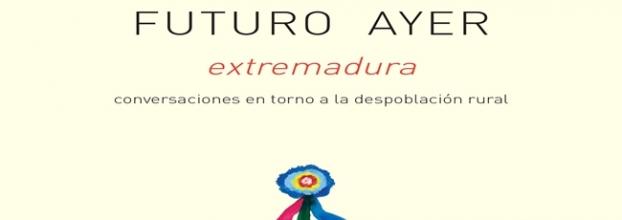 FUTURO AYER: conversaciones en torno a la despoblación rural