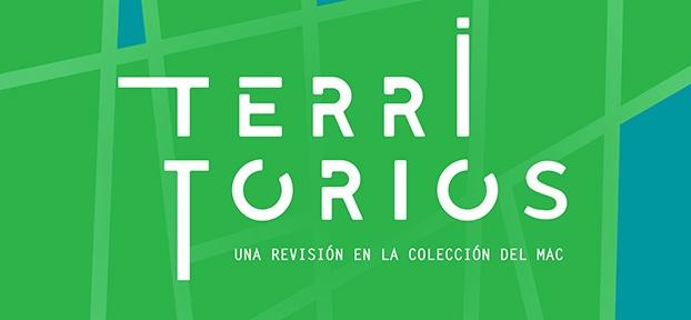 Territorios, una revisión en la colección del MAC