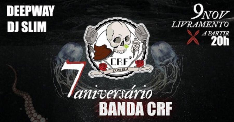 7º Aniversário da Banda CRF ² com Ela