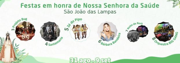 FESTAS EM HONRA DE NOSSA SENHORA DA SAÚDE 2018 - São João das Lampas