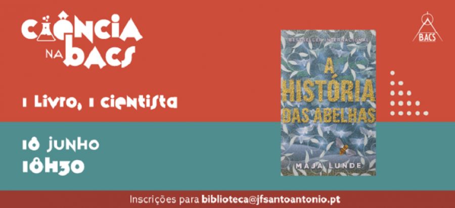Tertúlia 1Livro, 1Cientista - A História das Abelhas