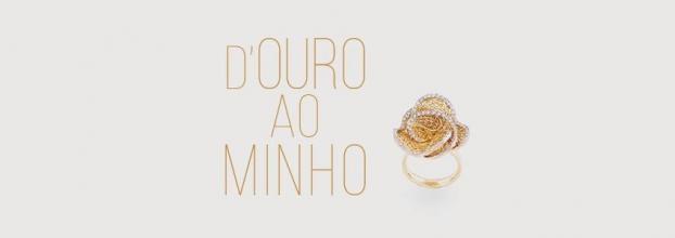 'D`Ouro ao Minho'