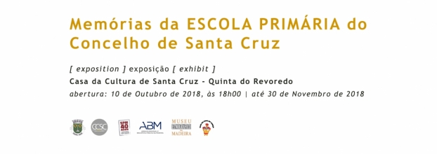 MEMÓRIAS DA ESCOLA PRIMÁRIA DO CONCELHO DE SANTA CRUZ