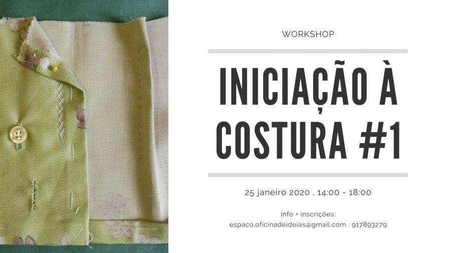 Workshop 'Iniciação à Costura' #1