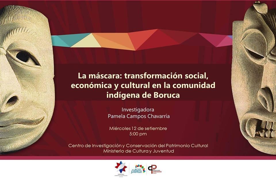 La máscara, transformación social, económica y cultural. Pamela Campos Chavarría. Antropología