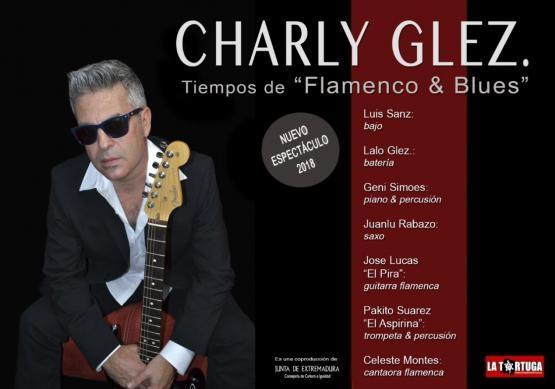 CHARLY GLEZ. TIEMPOS DE FLAMENCO Y BLUES