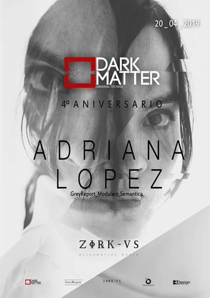 Dark Matter / Adriana López / Zirkus Club