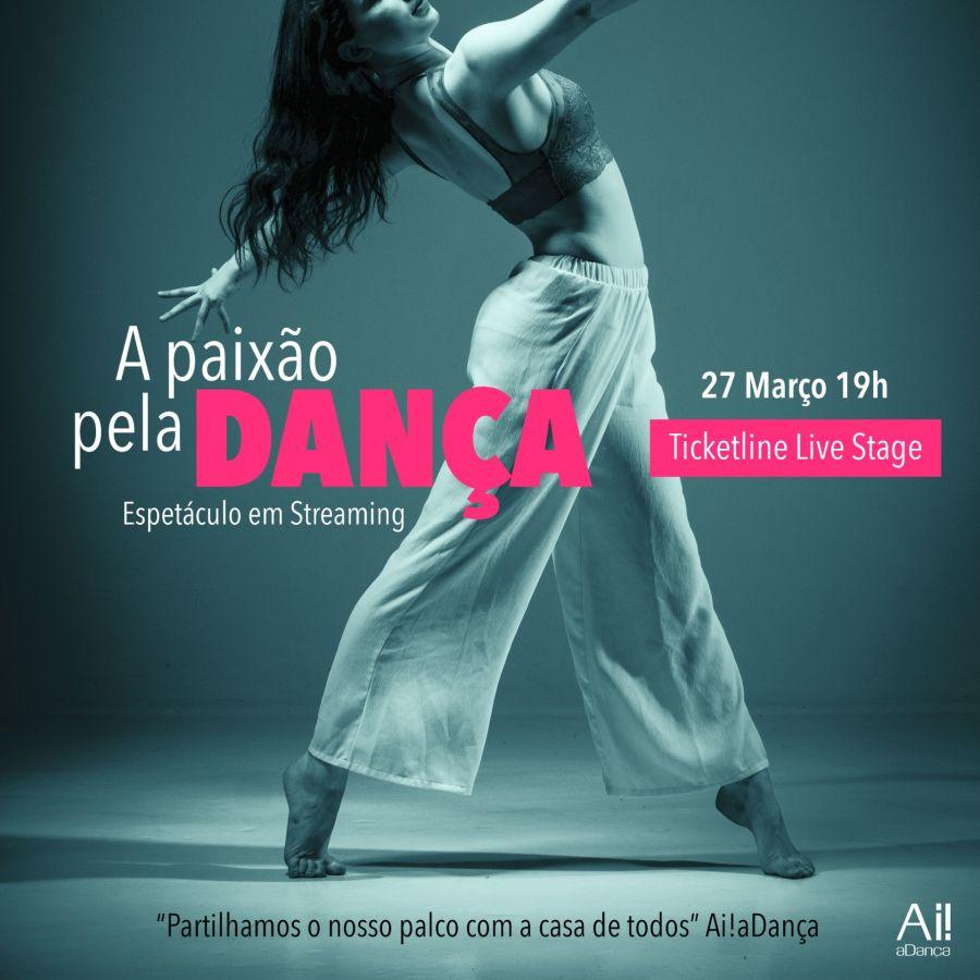A Paixão pela Dança | 3ª Edição | 27 de março | 19hs | Ticketline Live Stage