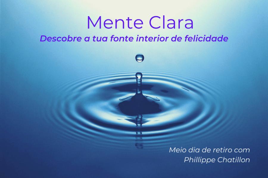 Meio dia de Retiro: Mente Clara