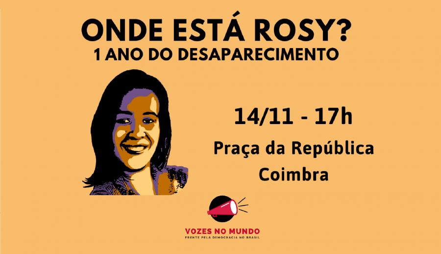 Manifestação 'Onde Está Rosy - 1 ano do desaparecimento'