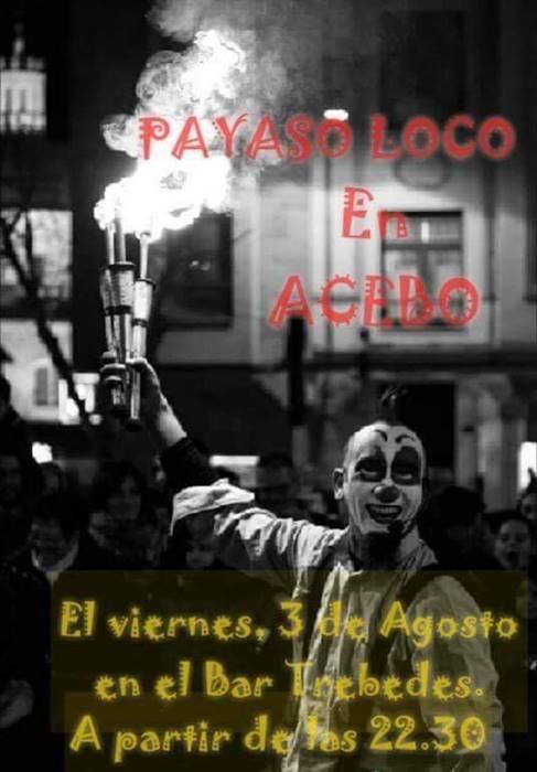 Actuación del 'Payaso Loco'    ACEBO