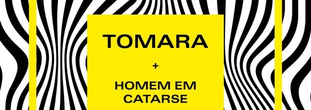 Tomara + Homem em Catarse // Auditório BMAG, jardins Palácio de Cristal