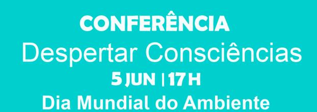 Conferência  'Despertar Consciências'