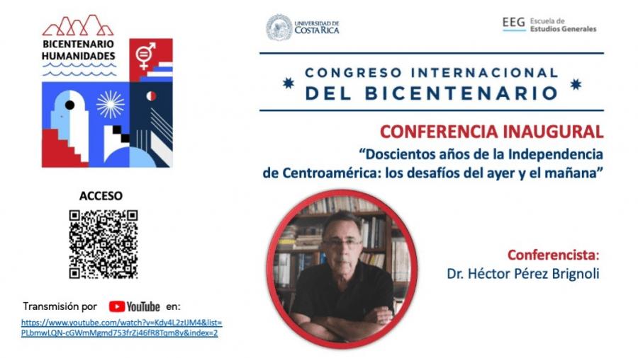 Conferencia. Doscientos años de la Independencia de Centroamérica: los desafíos del ayer y el mañana