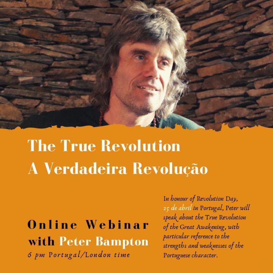 WEBINAR: 25 de abril - A Verdadeira Revolução / The True Revolution