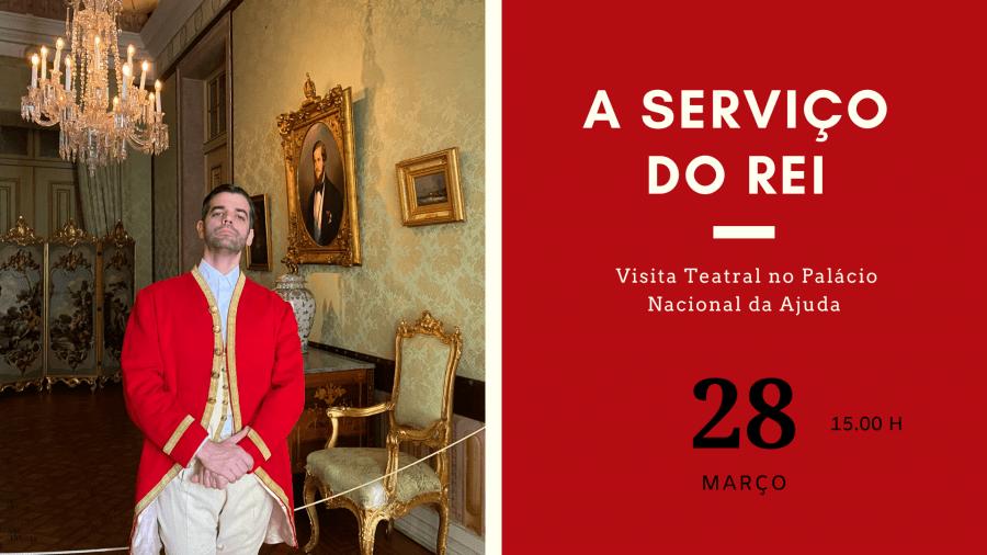 A Serviço do Rei - visita teatral