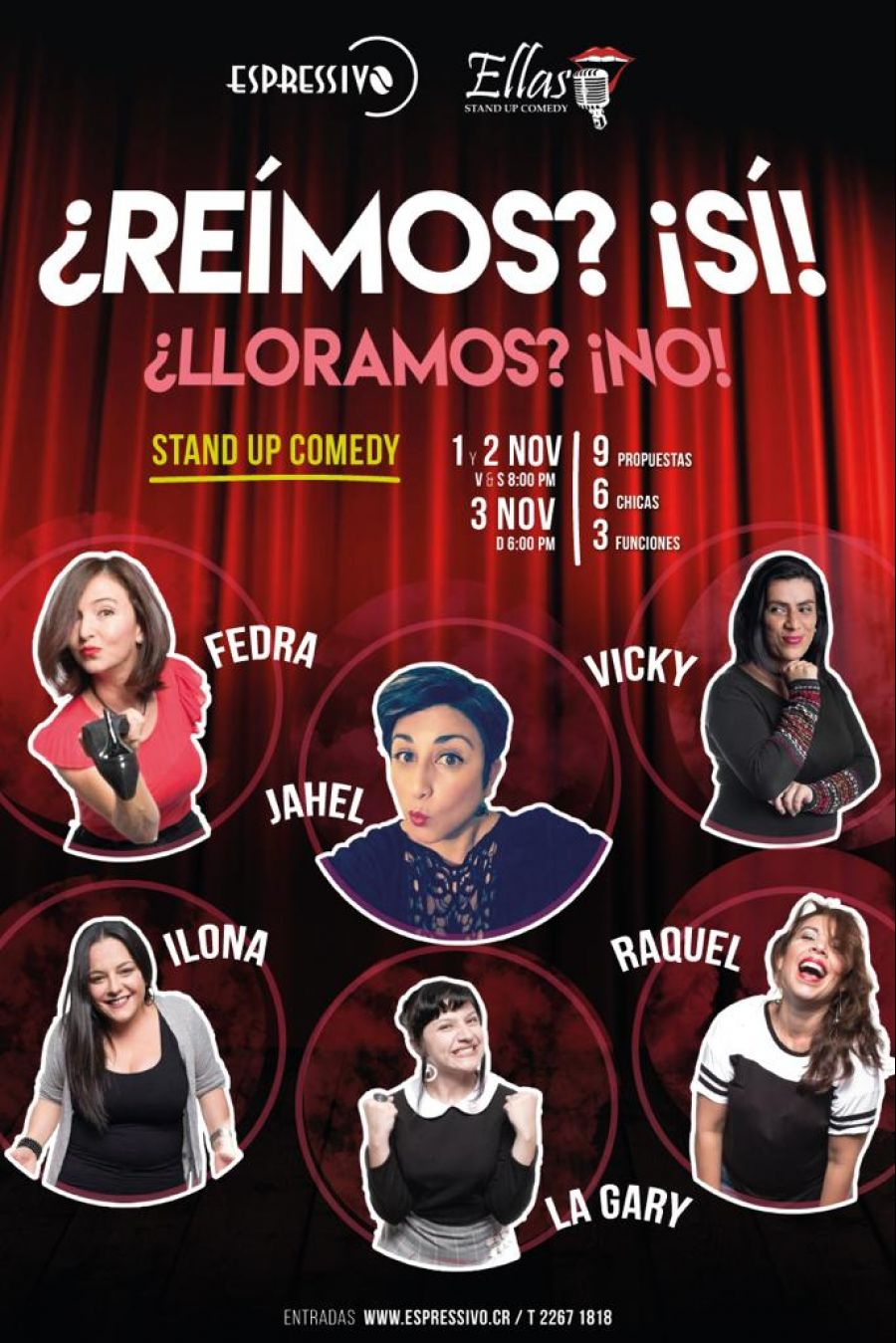 ¿Reímos? ¡sí! ¿lloramos? ¡no!. Ellas. Stand up comedy