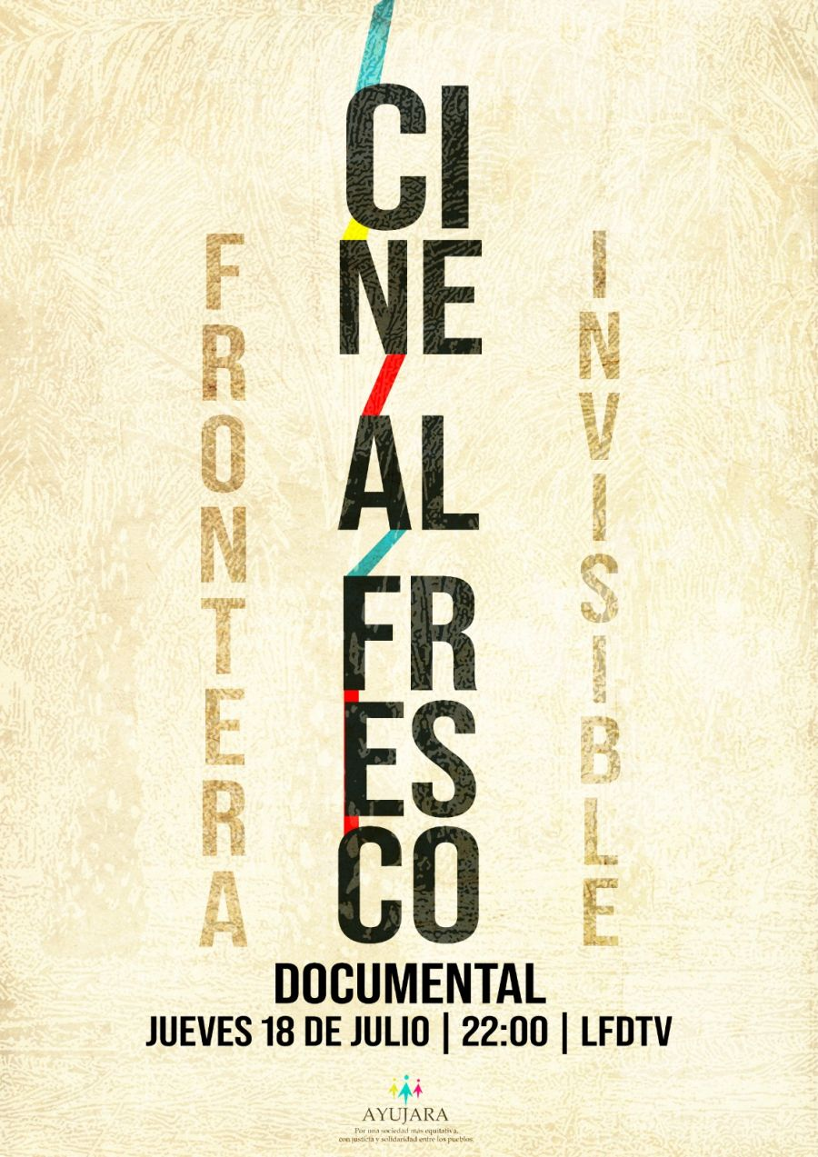 Cine al Fresco: Frontera Invisible