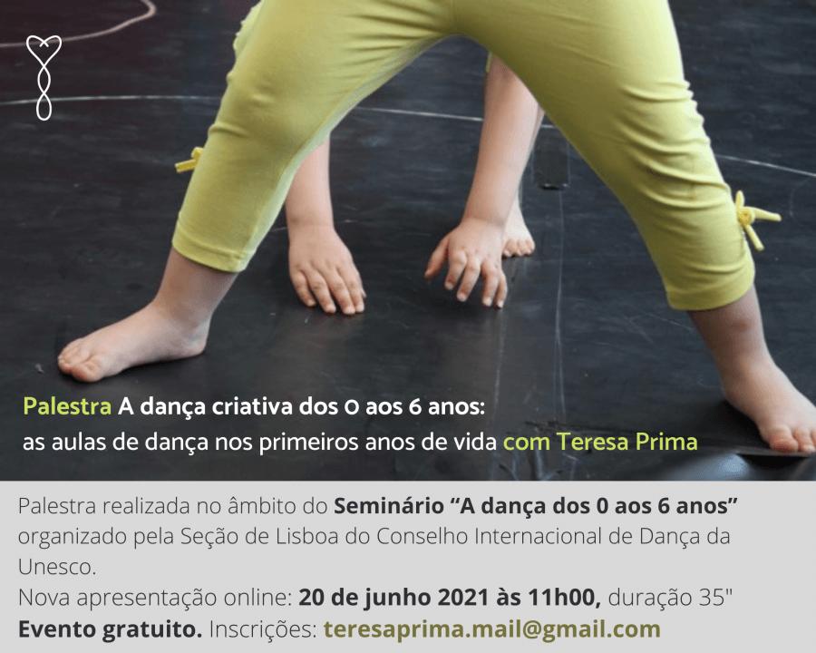 Palestra com Teresa Prima 'a dança criativa dos 0 aos 6 anos - a dança nos primeiros anos de vida