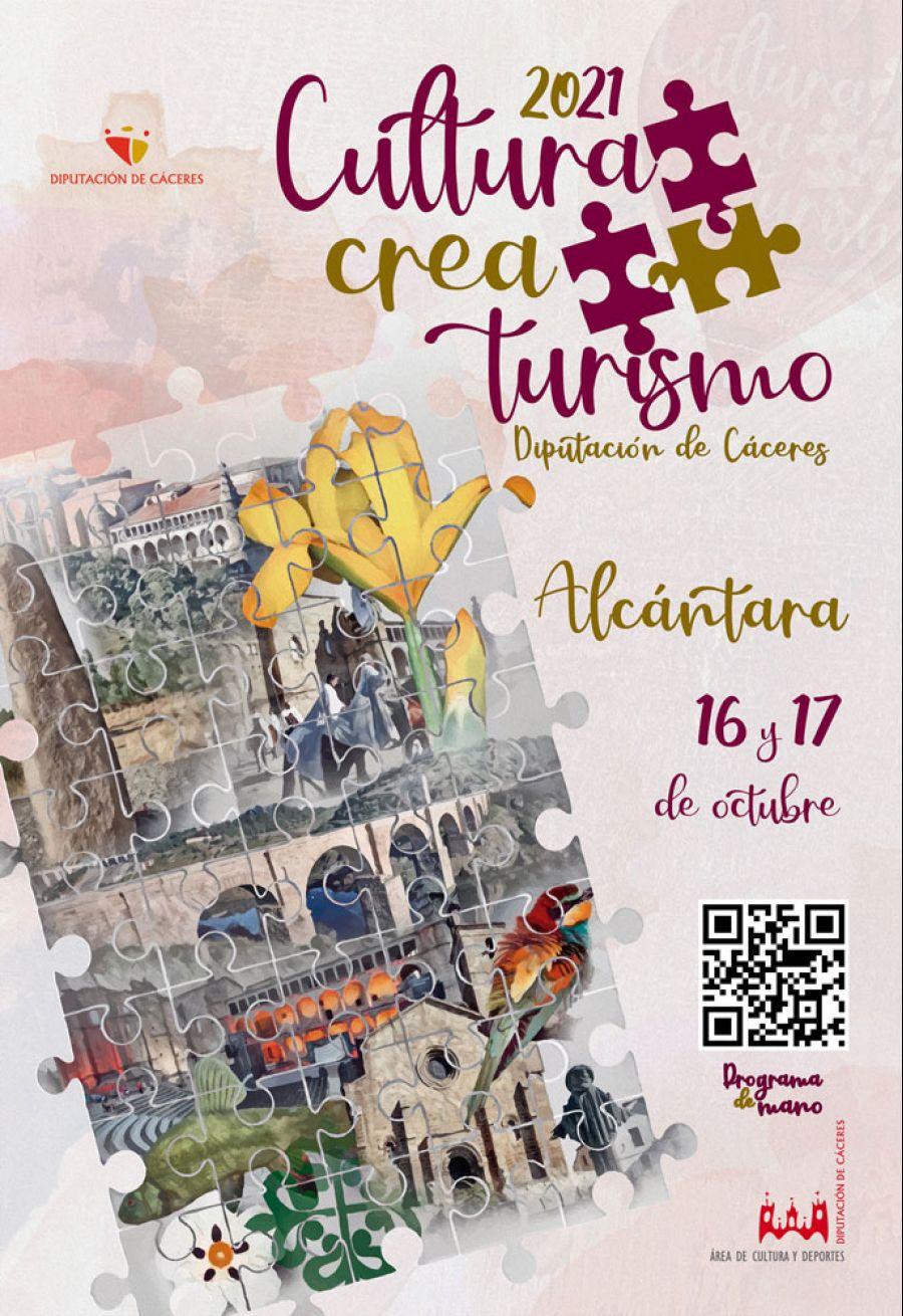 CULTURA CREA TURISMO 2021 / Alcántara (16 y 17 Octubre)