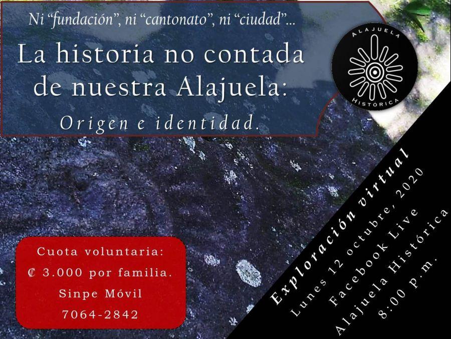 Exploración Virtual: La historia no contada de nuestra ciudad de Alajuela.