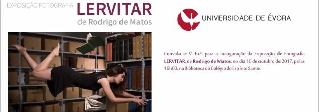Exposição de Fotografia LERVITAR de Rodrigo de Matos