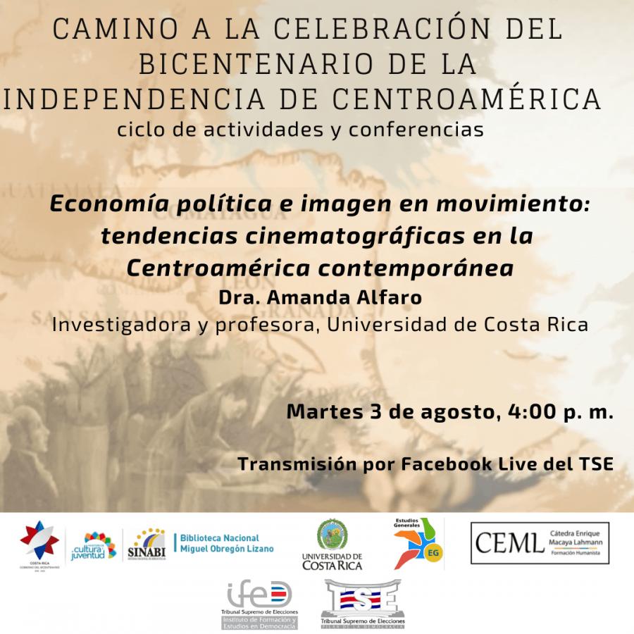 Conferencia. Economía política e imagen en movimiento: tendencias cinematográficas en la Centroamérica contemporánea