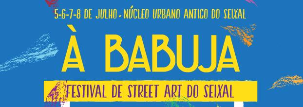 À babuja - O Festival de Street Art do Seixal