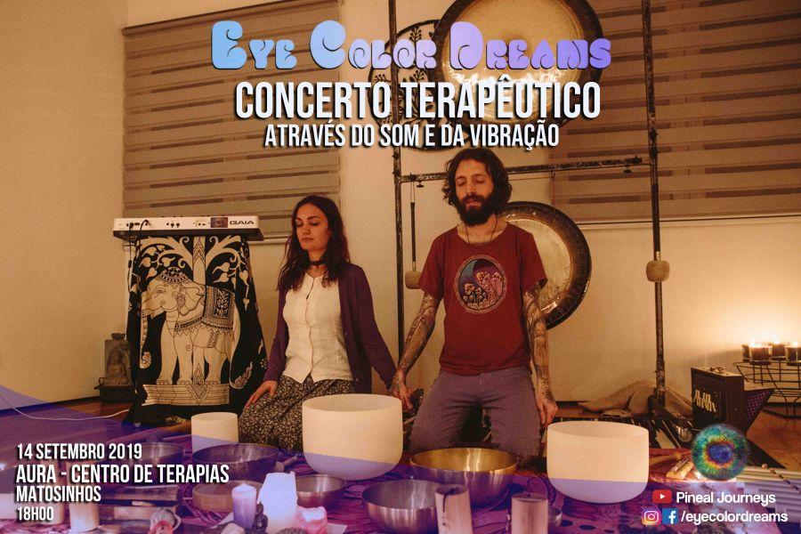 Concerto Terapêutico - Eye Color Dreams