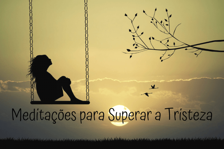 """'MEDITAÇÕES PARA SUPERAR A TRISTEZA"""" - Workshop"""
