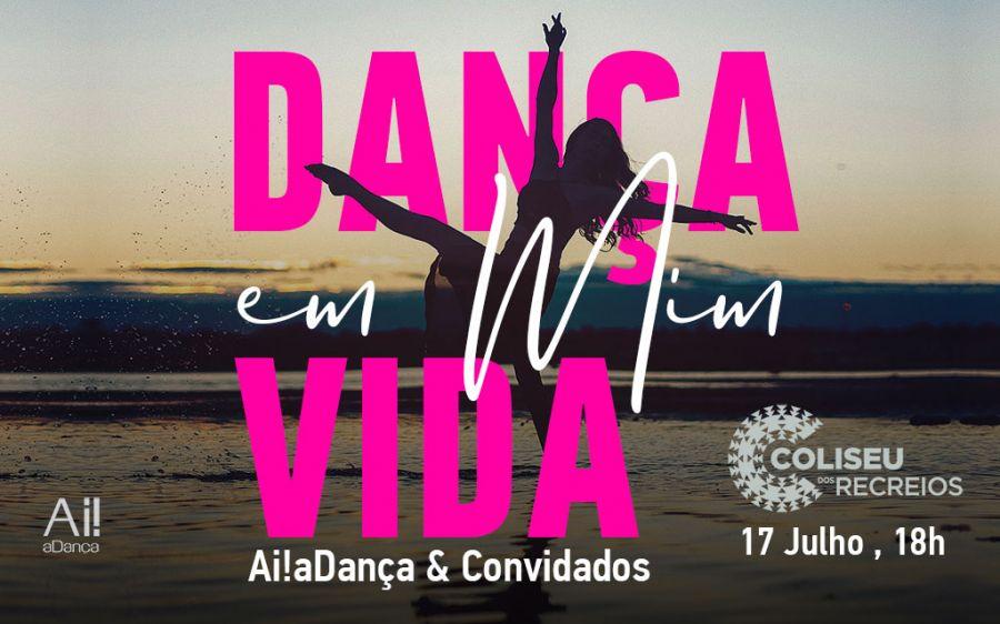 Ai!aDança regressa ao Coliseu dos Recreios com o espetáculo 'Dança em mim, Vida'