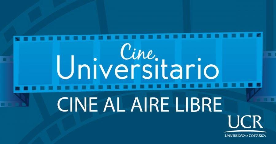 Cine UCR. Cine al aire libre diciembre