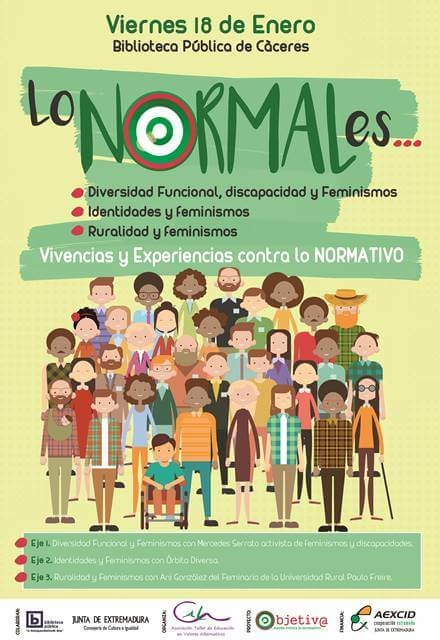 """""""Lo NORMAL es…Vivencias y experiencias contra lo NORMATIVO"""""""