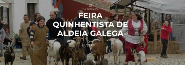 FEIRA QUINHENTISTA  ALDEIA GALEGA MERCEANA - ALENQUER - 14 – 16 DE JUNHO 2019