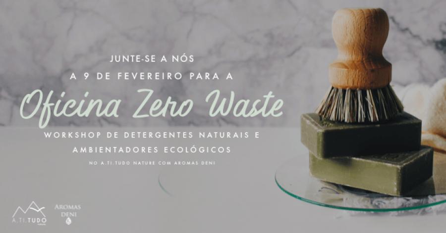 Workshop de Detergentes Naturais e Ambientadores Ecológicos - Zero Waste