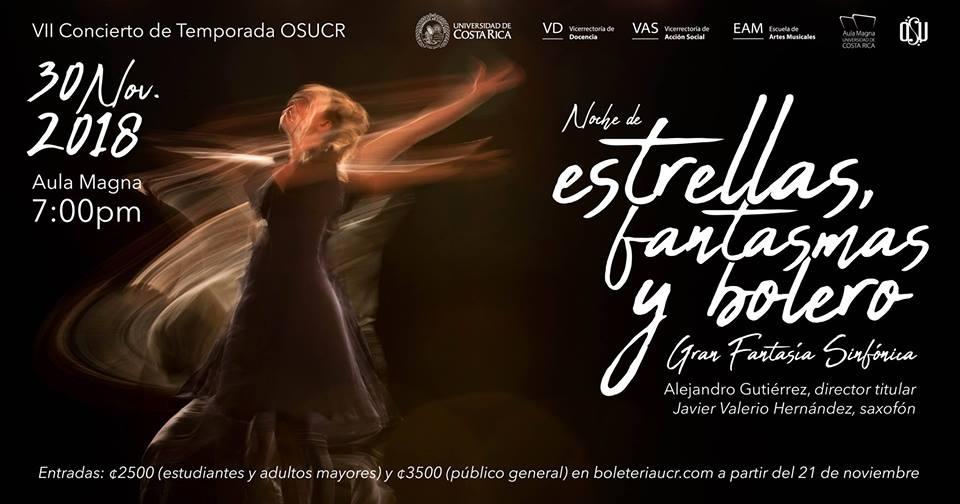 Noche de estrellas, fantasmas y bolero. Orquesta Sinfónica UCR