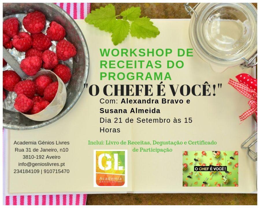 Workshop de Receitas do Programa 'O CHEFE É VOCÊ!'