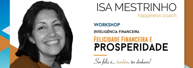 Workshop Felicidade Financeira e Prosperidade